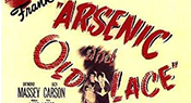 09-09-18 Arsenic and Old Lace Thumbnail.png