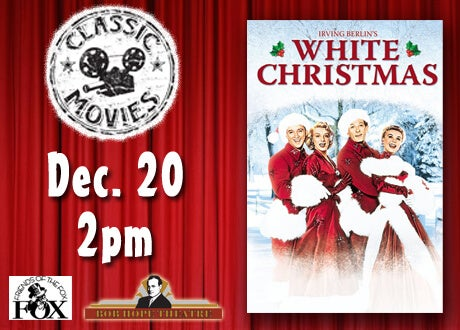 Friends of the Fox Present: White Christmas | SMG Stockton