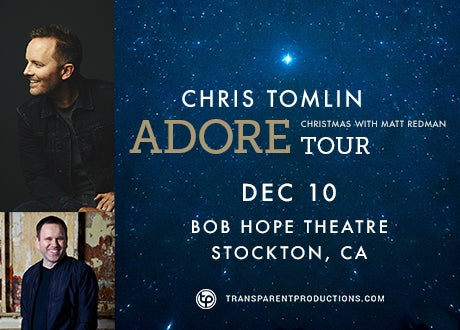 Chris Tomlin - Adore Tour | SMG Stockton